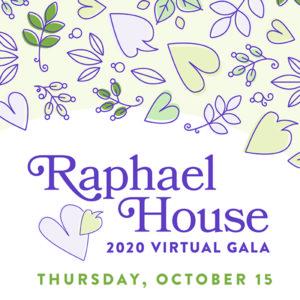 Raphael House Virtual Gala 2020
